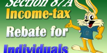 Rebate under Section 87A of Income Tax Act: Section 87A