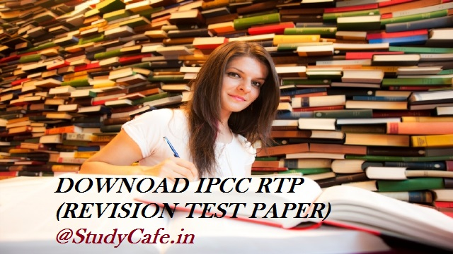 Download CA Inter / IPCC RTP Nov 2019 | Download IPCC Revision Test Papers