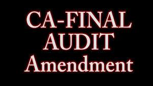 ca final audit amendments may 2017