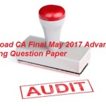 Download CA Final May 2017 Advanced Auditing Question Paper