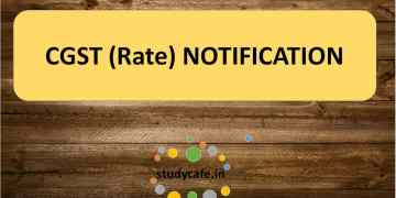 Notification No.19/2018-Central Tax (Rate) Seeks to amend Notification No. 02/2017-Central Tax (Rate)