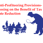 Anti-Profiteering Provisions-Passing on the Benefit of Tax Rate Reduction