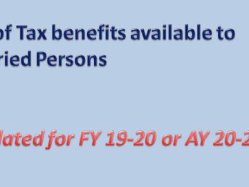 List of Tax benefits available to Salaried Persons [Updated for FY 19-20 or AY 20-21]