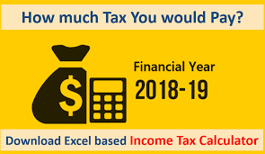 Income Tax Calculator for FY 2018-19 | AY 2019-20