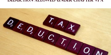 DEDUCTIONS FROM GROSS TOTAL INCOME (CHAPTER VI-A)