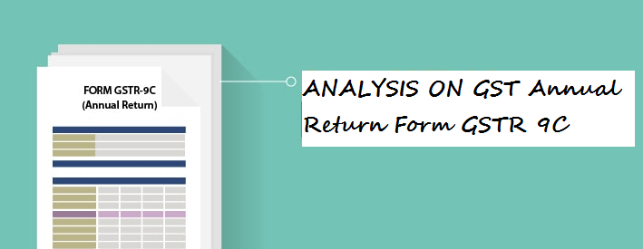 CLAUSE BY CLAUSE ANALYSIS OF PART A OF GSTR 9C