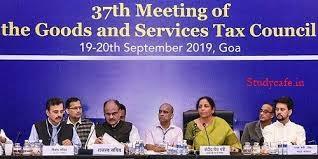 37th GST Council Meeting, 20th Sep 2019 at Goa