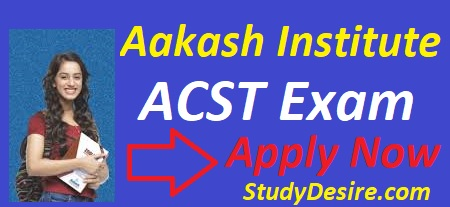 Get all details of Foundation ACST 2019 for NTSE/Olympiads know all about Aakash Scholarship Exam 2020 like course, dates, exam pattern etc.