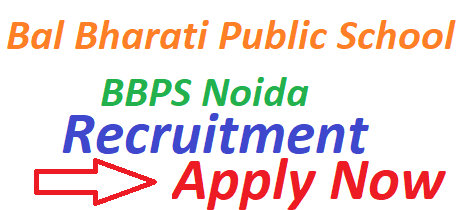 Bal Bharati Public School Recruitment 2019