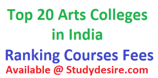 Get all info of List of Top 20 Arts Colleges in India 2019-20 know the Top Arts Colleges in India 2019   best 20 Arts Colleges in India 2019