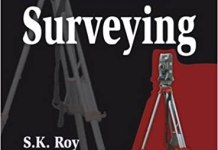 Fundamentals of Surveying By S.K.Roy Book