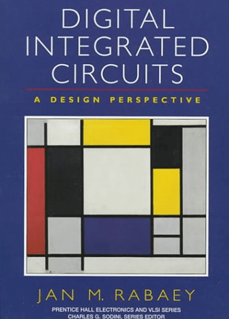 Digital Integrated Circuits A Design Perspective By Jan M Rabaey