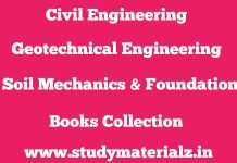 Geotechnical Engineering (Soil Mechanics And Foundation Engineering) Books Collection
