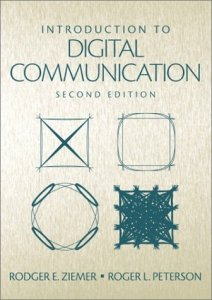 Introduction to Digital Communication By Rodger E. Ziemer, Roger W. Peterson