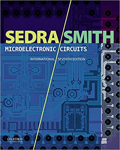 Microelectronic Circuits By Adel S. Sedra, Kenneth C. Smith
