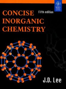 Concise Inorganic Chemistry By J D Lee