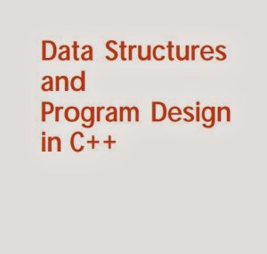 Data Structures and Program Design in C++ By Robert L. Kruse