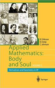 Applied Mathematics Body and Soul, Volume 1: Derivatives and Geometry in R3