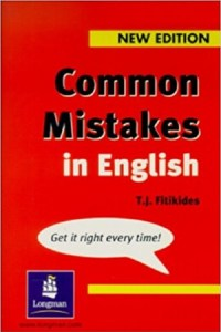 Common Mistakes in English By T. J. Fitikides