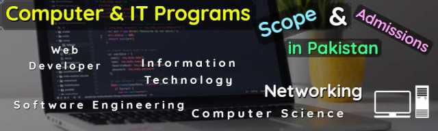 All Computer & IT Programs Scope Admissions & Universities in Pakistan