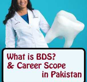 What is BDS or Dentistry & Career Scope in Pakistan fi