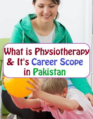 What is Physiotherapy & Career Scope in Pakistan fi