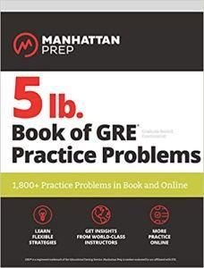 Manhattan Prep 5 Lb. Book of GRE Practice Problems