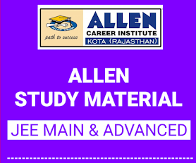 ALLEN JEE Main Notes – Complete ALLEN Study Material for JEE Main and Advanced