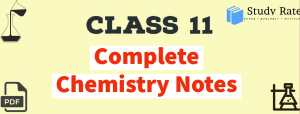 Class 11: Chemistry Notes for JEE Mains & Advanced – Free PDF Download