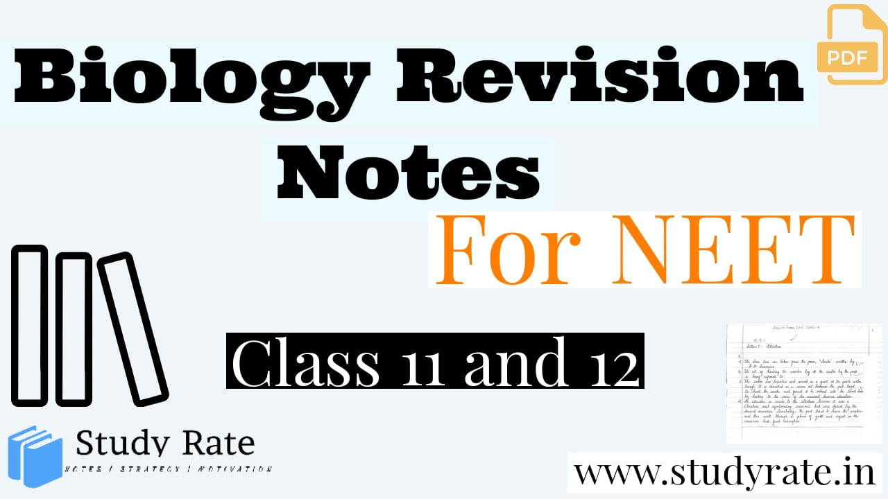 Biology Revision Notes for NEET PDF: Class 11 and 12 – Download PDF Free