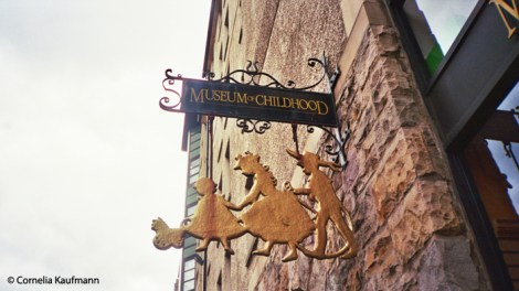 Sign outside the Museum of Childhood, a toy museum on the Royal Mile. Copyright Cornelia Kaufmann