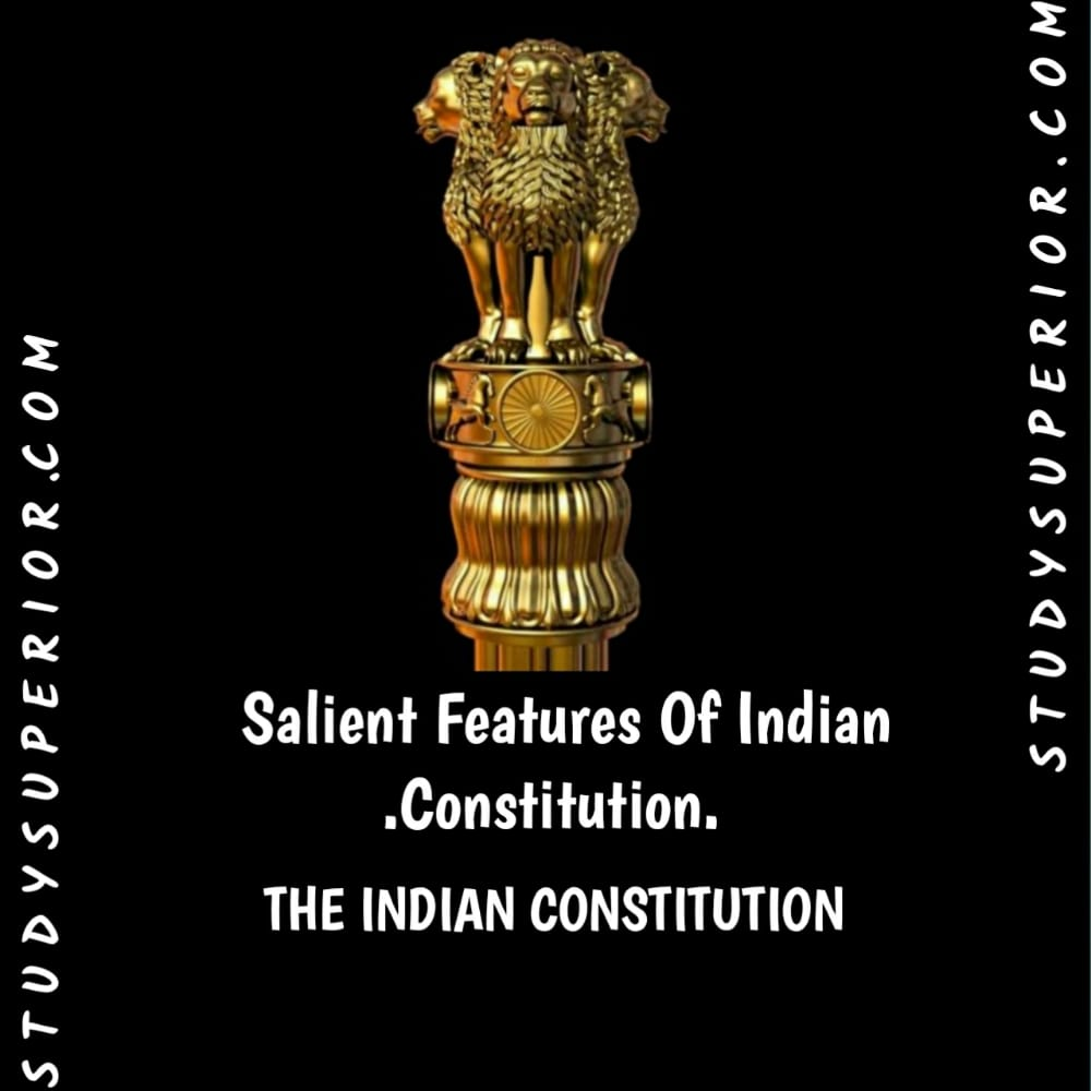 Salient features of Indian constitution-Test 1