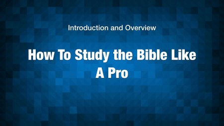 how-to-study-the-bible-like-a-pro-introduction-001