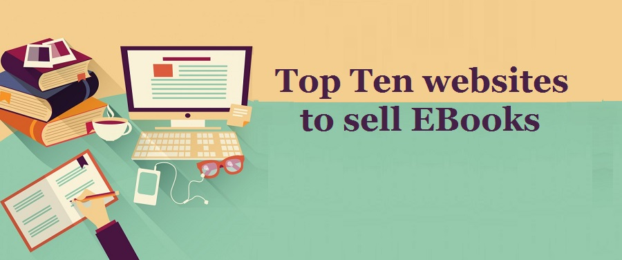 Top 10 best place to sell ebooks online