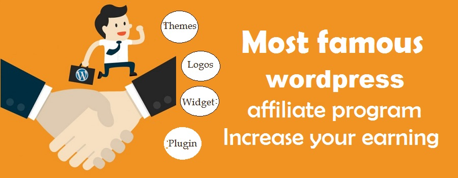 10 most famous wordpress affiliate program - increase your earning