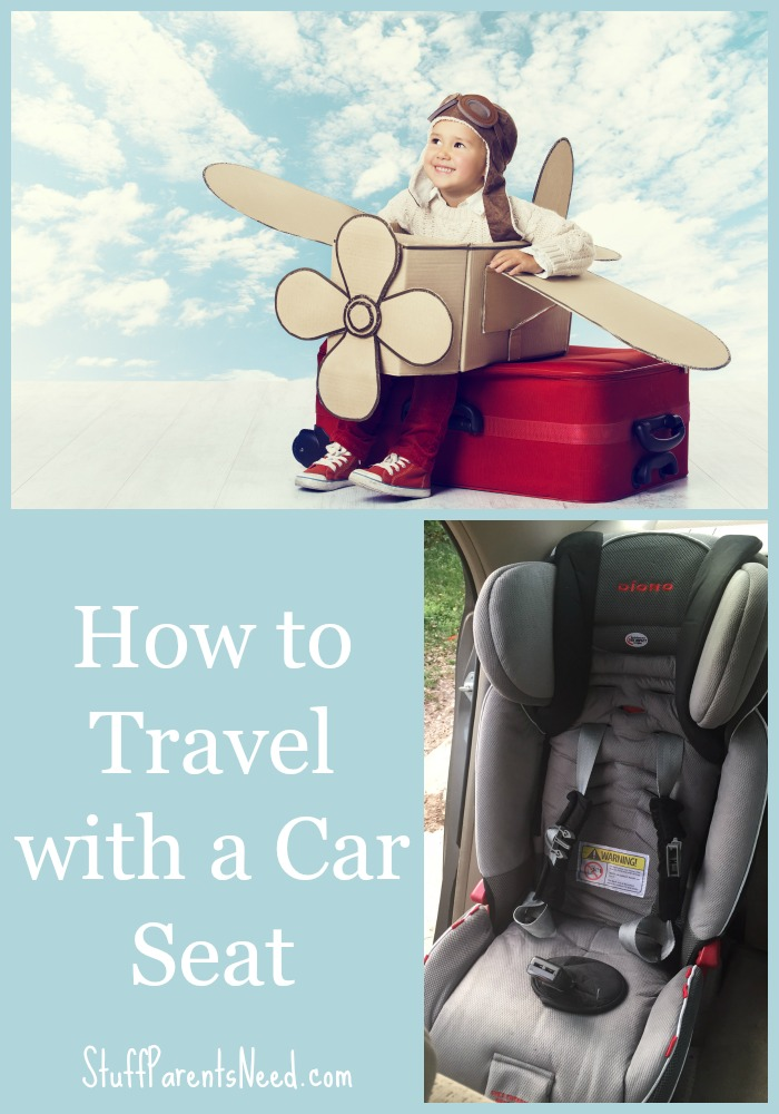 how to travel with a car seat