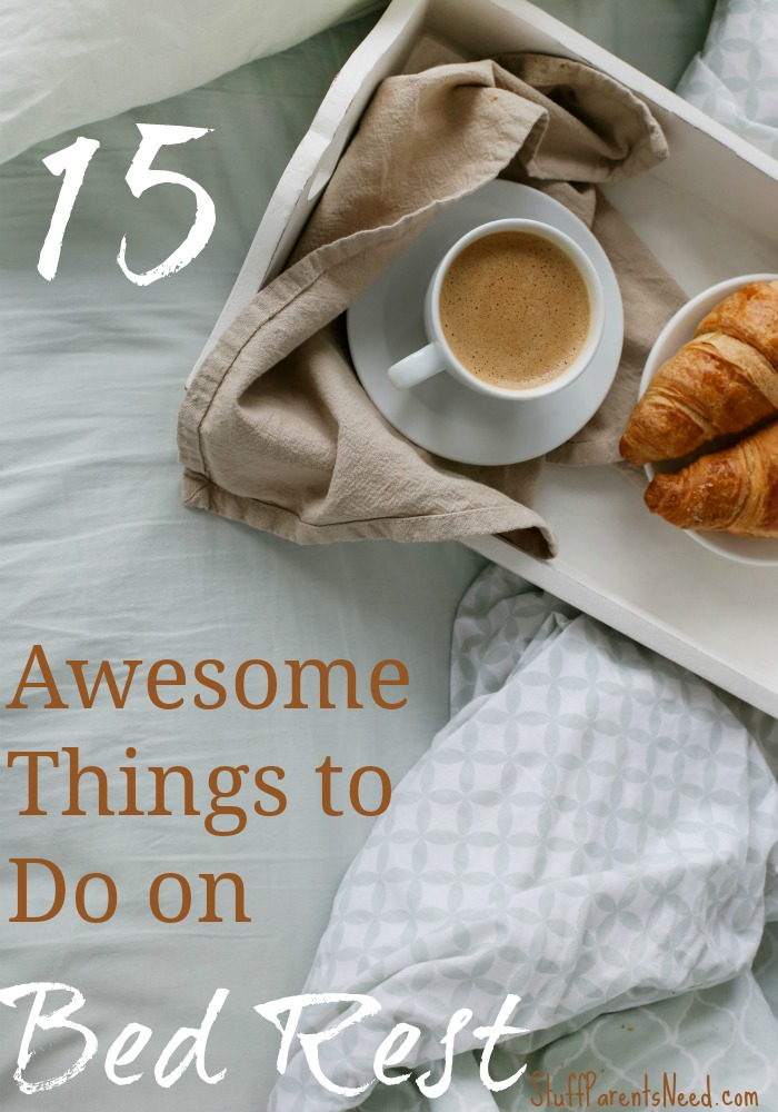 15 Awesome Things To Do On Bed Rest