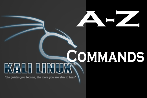 250+ A-Z Kali Linux Commands | PDF Download Included (2020 Edition)