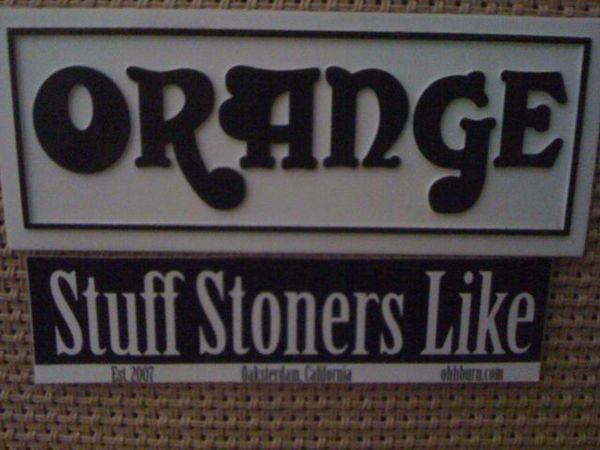 orange amps stuff stoners like