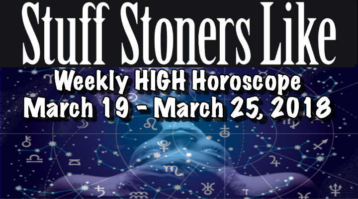 Hero STONER HOROSCOPE