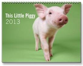 This Little Piggy wall Calendar 2013
