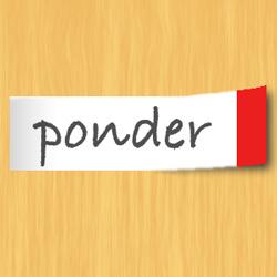 ponder