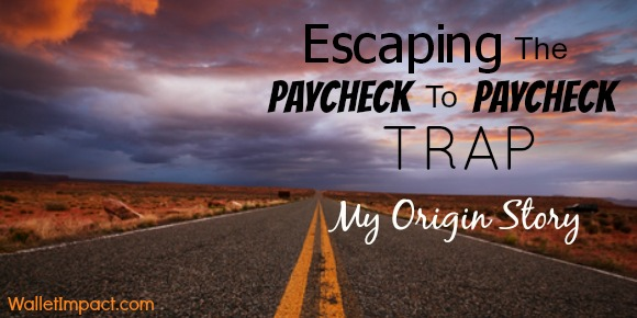 Escaping The Paycheck To Paycheck Trap
