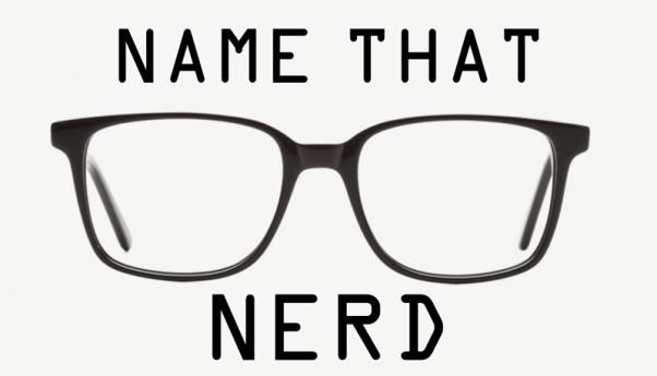 Name that Nerd
