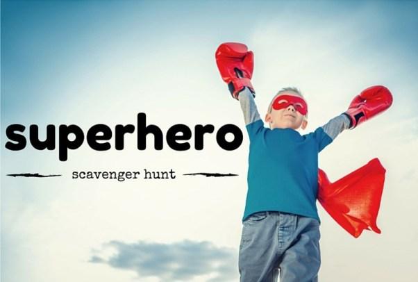 superhero scavenger hunt
