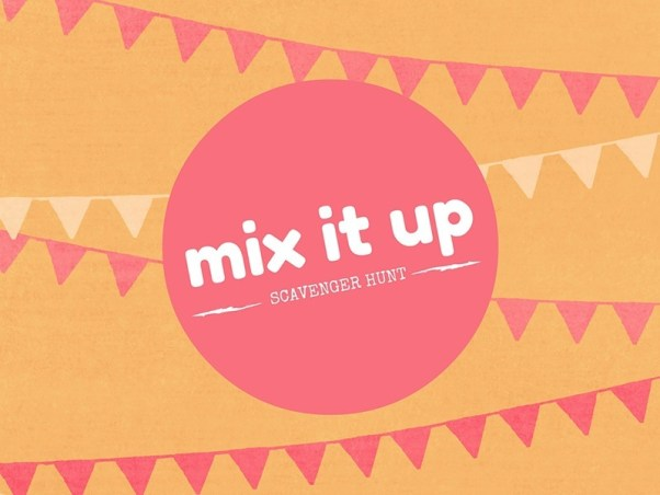Mix It Up Scavenger Hunt