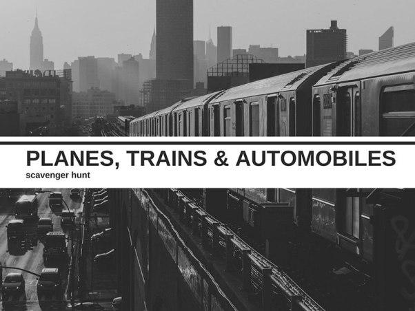 Planes, Trains & Automobiles Scavenger Hunt