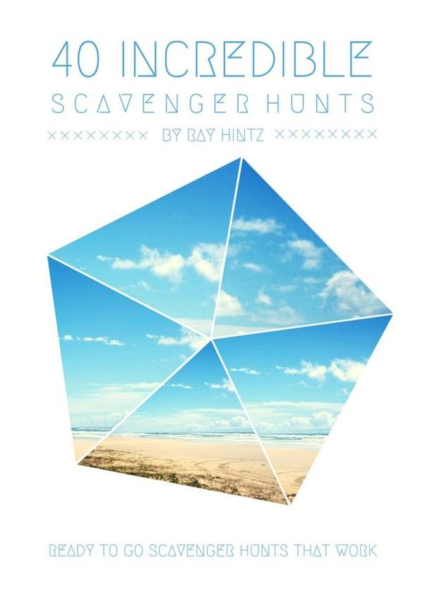 40 Incredible Scavenger Hunts