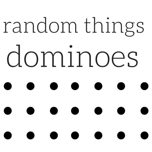 Random Things Dominoes