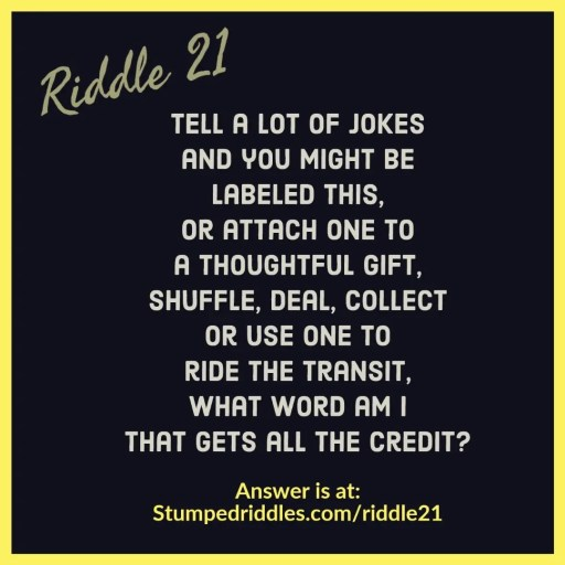 Riddle 21 on StumpedRiddles.com